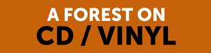 A Forest CD/VINYL